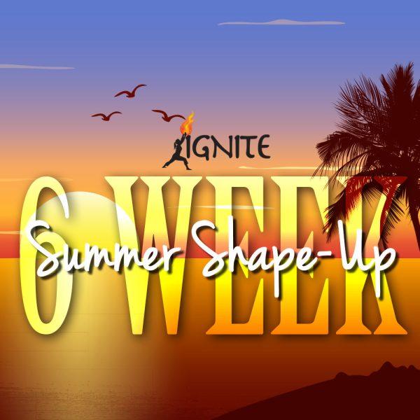 ignite-6-week-summer-shapeup